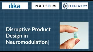 Disruptive Product Design in Neuromodulation