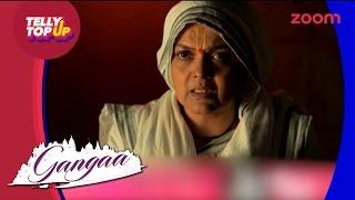 Gangaa In Danger In 'Gangaa' | #TellyTopUp