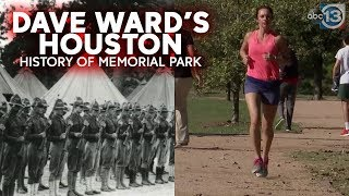 Memorial Park: From WWI training field to runner's destination | Dave Ward's Houston