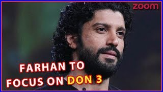 Farhan Akhtar Shifts Focus On 'Don 3', Yet To Decide SRK's Leading Lady