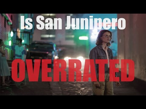 IS SAN JUNIPERO OVERRATED || BLACK MIRROR