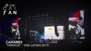 """Caifanes """"Heridos""""  • 16 De Marzo, 2019 Vive Latino CDMX"""