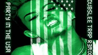 Miley Cyrus-PARTY IN THE USA (dubsLee trap remix)