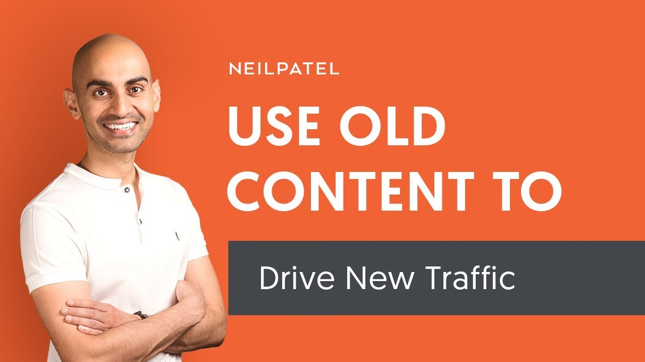 How to Drive More Traffic With Your Old Content