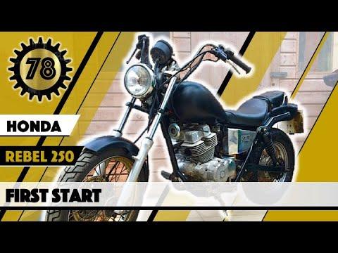 Honda Rebel 250 - First Start - Motorcycle Build