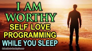 SELF LOVE Programming While You SLEEP With POWERFUL Affirmations - Wealth & Confidence, Mind Power