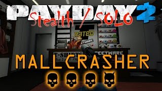 Payday 2 - Mallcrasher - Death Wish (Stealth/Solo)