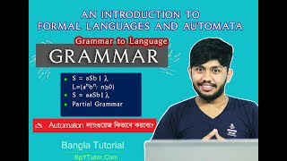 Grammar in Automata Theory : Formal Language and Automaton (Bangla Tutorial) Part-1