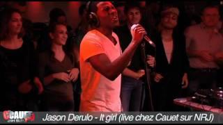Jason Derulo - It girl - Live - C'Cauet sur NRJ