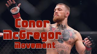 Conor McGregor - Movement