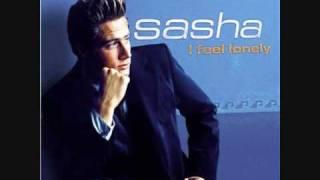 Sasha I feel lonely