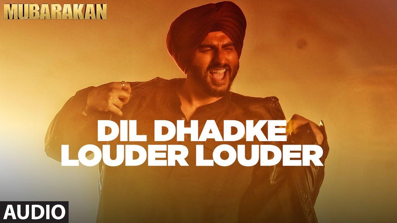 Dil Dhadke Louder Louder Mubarakan