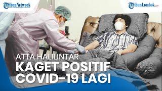 Atta Halilintar Kaget Positif Covid-19 Kedua Kalinya, Aurel Hermansyah Tunggu Hasil Swab PCR