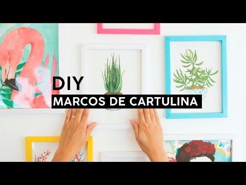DIY - MARCOS PARA FOTOS HECHO CON CARTULINA / WenDIY