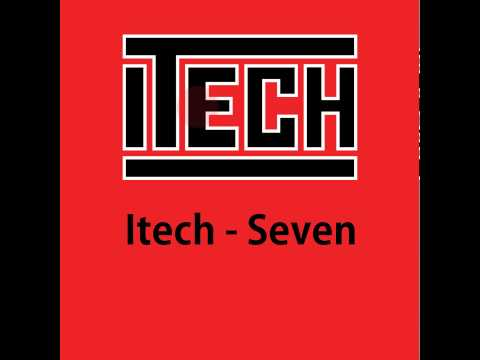 Seven - Original Mix - Itech - Itech Records