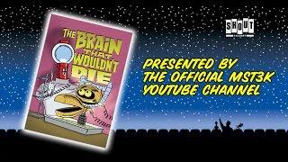 MST3K: The Brain That Wouldn't Die (FULL MOVIE)