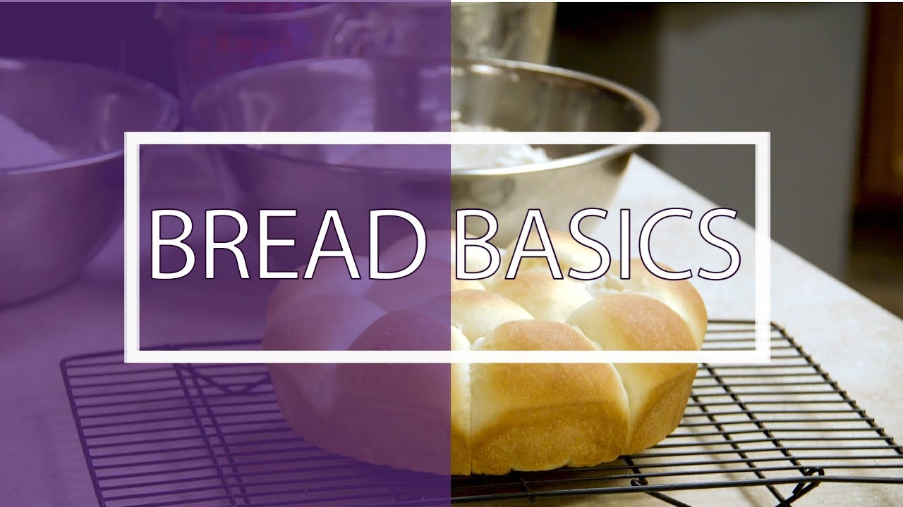 Bread Basics