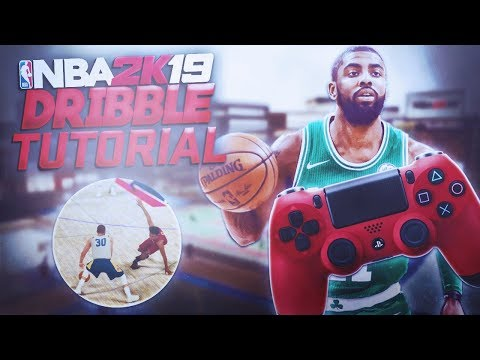 NBA 2K19 ULTIMATE DRIBBLING TUTORIAL