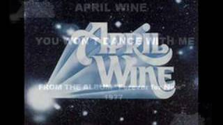 April Wine, You Won't Dance With Me