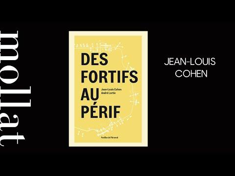 """Jean-Louis Cohen """"Fortifs"""""""