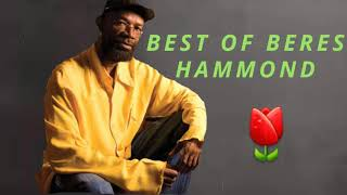 BEST HITS OF BERES HAMMOND  REGGAE  Lovers Rock  MIX DJ MURRAY #18768557770