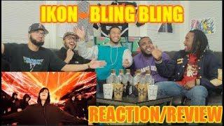 iKON - 'BLING BLING' M/V REACTION/REVIEW