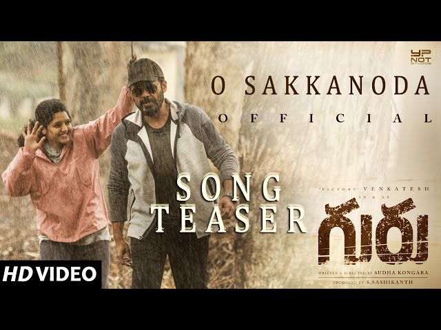O Sakkanoda Video Song Promo | Guru Movie Songs | Venkatesh, Ritika Singh
