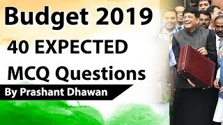Budget 2019 - 40 EXPECTED MCQ Questions - Current Affairs 2019 - Union Budget- 2019-20 by Study IQ