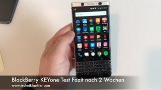 BlackBerry KEYone Test Fazit nach 2 Wochen