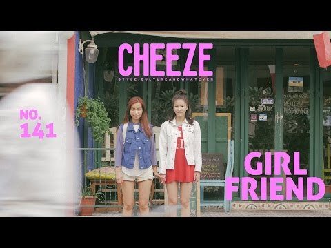 "CHEEZE no.141 ""GIRLFRIEND"""