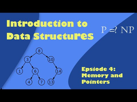 , title : 'Introduction to Data Structures: Episode 4 Memory and Pointers