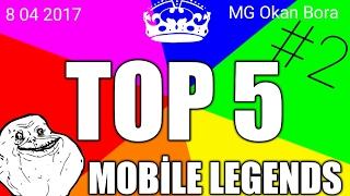 TOP 5 EN İYİ HAREKETLER #2 ~Mobile legends