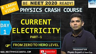 CURRENT ELECTRICITY L-1 | NEET Physics Crash Course | NCERT Physics Class 12