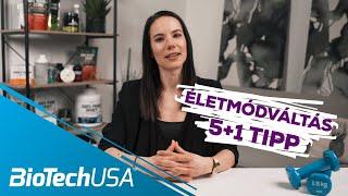 5+1 tipp az életmódváltáshoz | A Specialista - BioTechUSA
