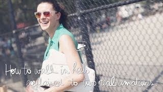 Garance Doré: Pardon My FrenchHow To Walk In Heels