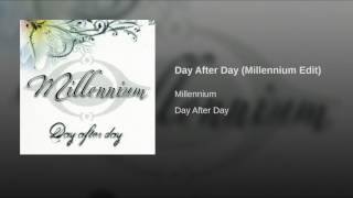 Day After Day (Millennium Edit)