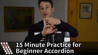 15 Minute Practice for Beginner Accordion