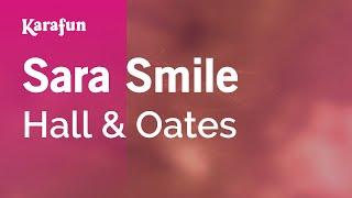 Karaoke Sara Smile   Hall & Oates *