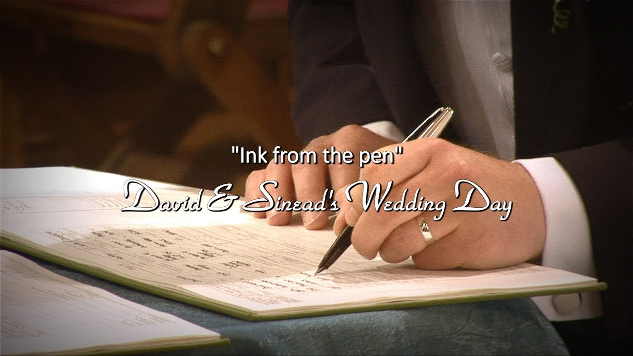 David & Sinead's Wedding: Ink from the Pen