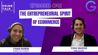Chad Rubin | The Entrepreneurial Spirit of Ecommerce