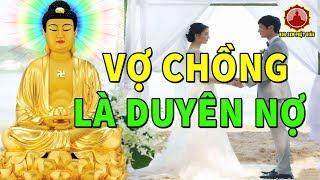 Đêm Khuya Nghe Câu Chuyện Phật Giáo Duyên Nợ Vợ Chồng Oán Hận Nhiều Đời Kiếp Này Lấy Tình Trả Nợ