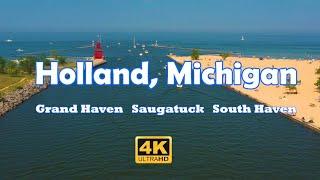 Holland, MI - Grand Haven, Saugatuck, South Haven