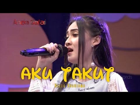 Nella Kharisma - Aku Takut ( Official Music Video ANEKA SAFARI )