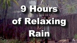 "Rain Sounds : 9 hour long Raining ""Sleep Sounds"""