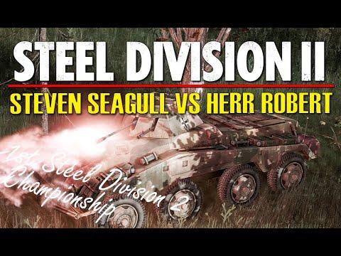 Steven Seagull vs Herr Robert! 1st Steel Division 2 Championship, Round 2 (Shchedrin, 1v1)