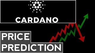 Cardano Price Prediction, Analysis, Forecast (2017-2018)