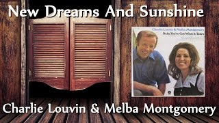 Charlie Louvin & Melba Montgomery - New Dreams And Sunshine