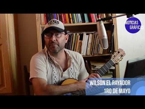 La columna semanal de Wilson el Payador