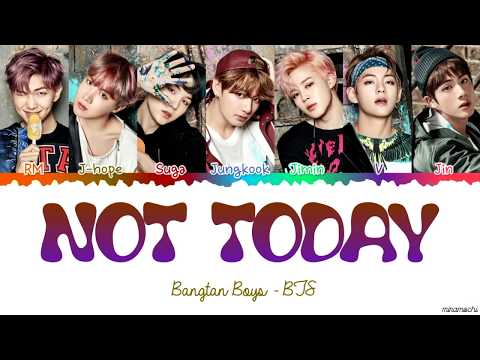 Bts                    not today  lyrics  color coded han rom eng
