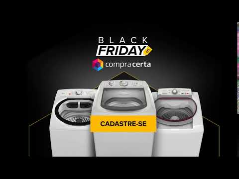 Compra Certa - Black Friday 2017 - Lavadoras com Preços Imperdíveis!